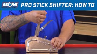 How to Shift a B&M Pro Stick Shifter
