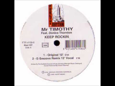 Mr Timothi Feat. Donica Thornton - Keep Rockin (E-Smoove Dub Mix )