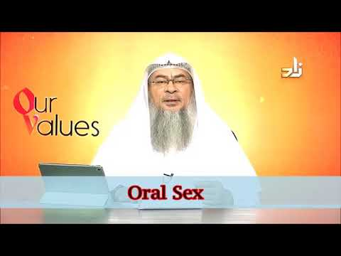 Is Oral Sex Permissible In Islam? - Sheikh Assim Al Hakeem