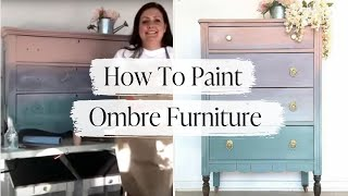 How To Paint Ombre Furniture with Country Chic Paint | Ombre Painting Tutorial