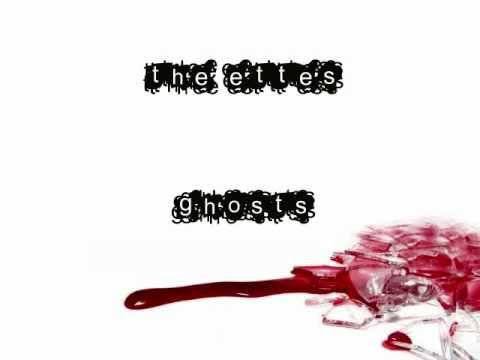 The Ettes - Ghosts