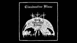 Watch Clandestine Blaze Clandestine Blaze video