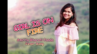 download lagu Girl On Fire - Amrita Bharati Panda Cover Song gratis