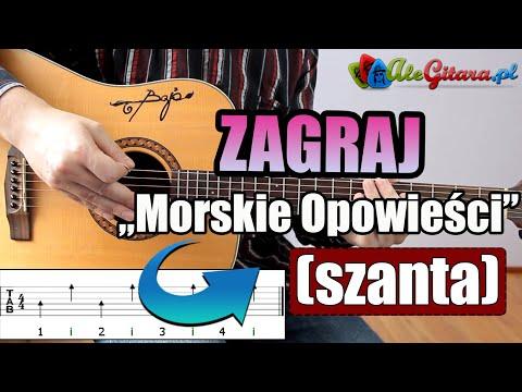 Jak Zagrać Na Gitarze: Morskie Opowieści (szanta)