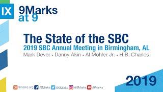 The State of the SBC   9Marks at 9   #SBC19