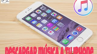 Descargar musica GRATIS al iPhone | iTunes | Mer GJ