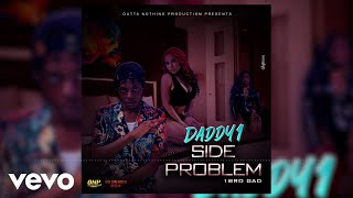 Daddy1 - Side Problem (Official Audio)