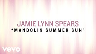 Jamie Lynn Spears Mandolin Summer Sun