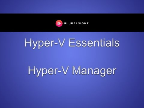 How to Use Hyper-V Manager