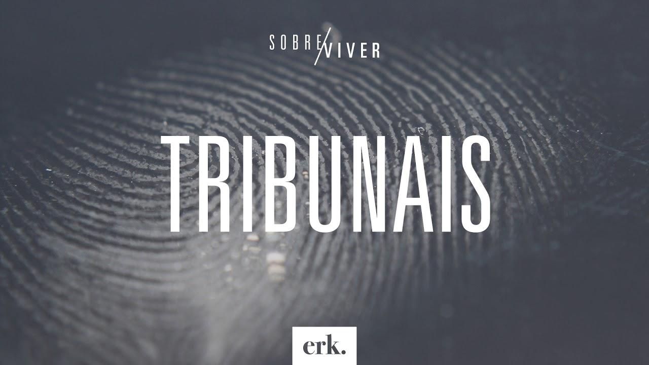 Sobre Viver #254 - Tribunais / Ed René Kivitz