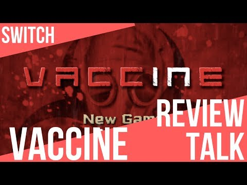 REVIEW TALK | Vaccine (Switch)