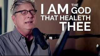 Watch Don Moen I Am The God That Healeth Thee video
