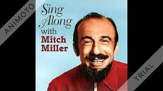 Mitch Miller - The Yellow Rose Of Texas - 1955 (#1)