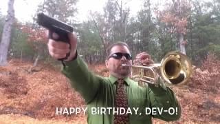 Happy Birthday, Dev-O!!