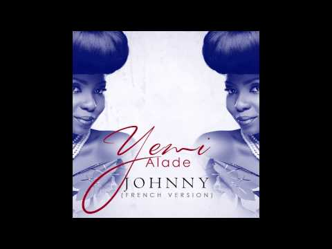 Yemi Alade - Johnny (French Audio Version)