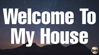 Download lagu Nu Breed ft Jesse Howard - Welcome To My House (Lyrics)