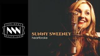 Sunny Sweeney Heartbroke