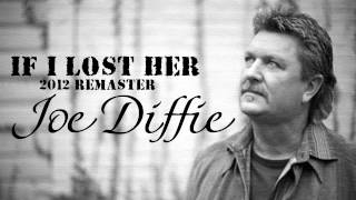 Watch Joe Diffie If I Lost Her video