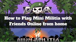 How to Play Doodle Army 2 : Mini Militia with your Friends Online Remotely + From Home