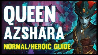 Queen Azshara Normal + Heroic Guide - FATBOSS