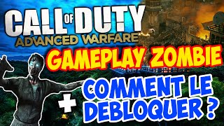 ADVANCED WARFARE ZOMBIE GAMEPLAY FR - COMMENT DEBLOQUER LE MODE ZOMBIE ?