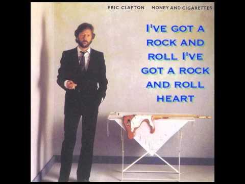 I39ve Got A Rock And Roll Heart- Eric Clapton Lyrics