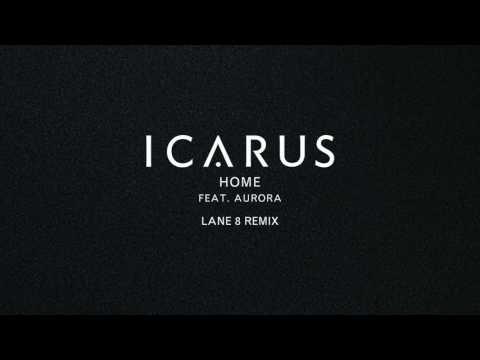 Download Icarus - Home feat. AURORA Lane 8 Remix Mp4 baru