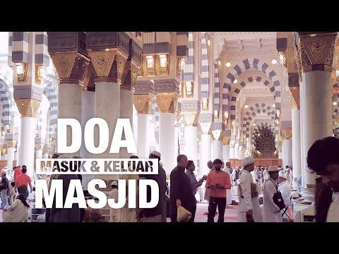 Ceramah Pendek: Doa Masuk Dan Keluar Masjid - Ustadz M. Abduh Tuasikal