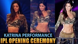 Katrina Kaif Performance in IPL Opening Ceremony 2016 - Filmyfocus.com