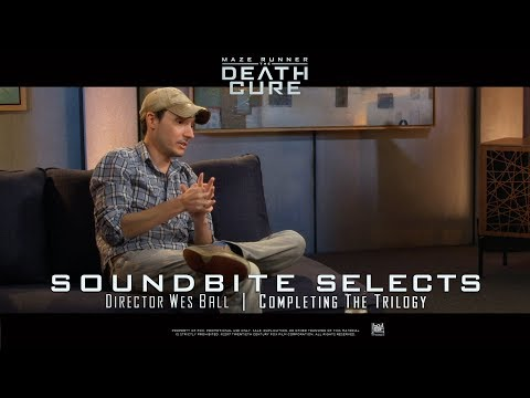 Maze Runner: The Death Cure [Soundbite Selects: Director Wes Ball On Completing The Trilogy (1080p)]
