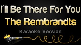 download lagu The Rembrandts - I'll Be There For You Friends gratis