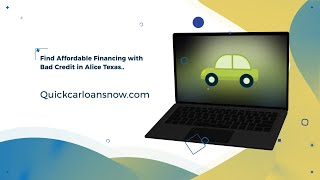 Affordable Bad Credit Auto Financing in Alice Texas