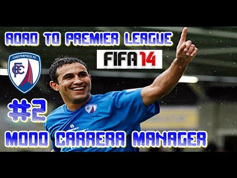 FIFA 14 / ROAD TO PREMIER LEAGUE // COMIENZA EL GRAN RETO!! #2