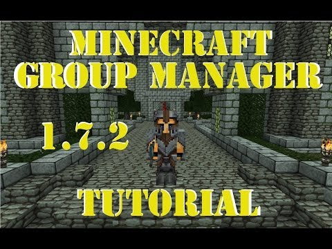 Minecraft | Group Manager Tutorial [1.6.2 to 1.7.2]