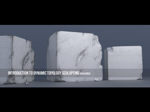 Introduction to Dynamic Topology Sculpting in Blender