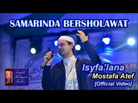 BIKIN BAPER!!! ISFA'LANA - MOSTAFA ATEF - SAMARINDA BERSHOLAWAT (TERBARU)
