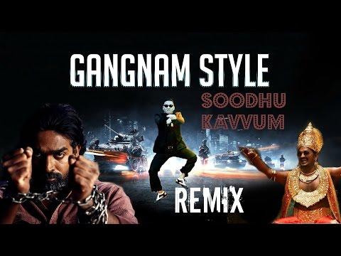 Gangnam Style Tamil Remix 2013 (soodhu Kavvum) video