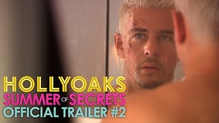 Hollyoaks Summer Of Secrets - Official Trailer #2