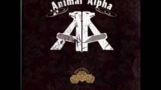 Animal Alpha - I.R.W.Y.T.D