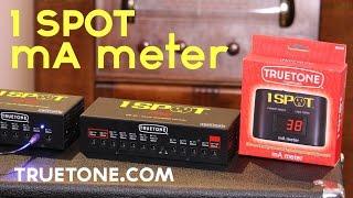 1 SPOT mA meter | Truetone | Commercial