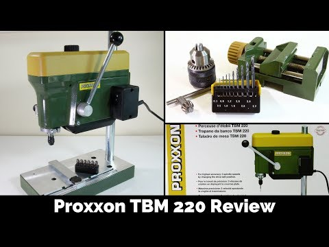 Proxxon TBM220 Bench Drill Review