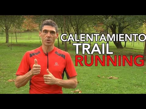 Empezar a correr trail running: el calentamiento. Guía para iniciarse a correr por montaña.