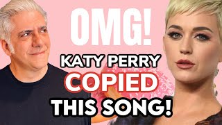 "How KATY PERRY ""Was Inspired By"" I Mean COPIED This Song"