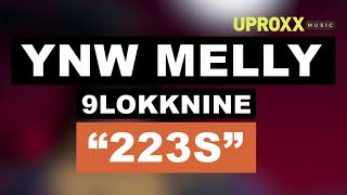 YNW Melly - 223s ft. 9lokknine - UPROXX NEW MUSIC