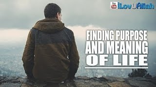 Finding Purpose And Meaning Of Life ᴴᴰ