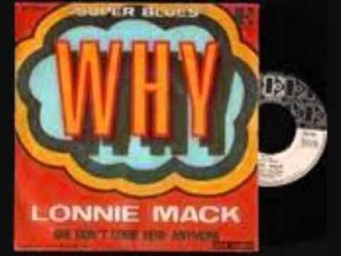LONNIE MACK-WHY