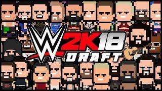 WWE 2K18 | Universe Mode - THE DRAFT (Series 2)