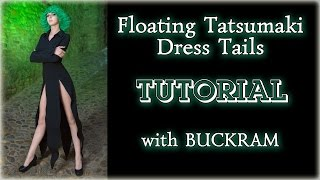 Floating Tatsumaki Dress Tails Tutorial with BUCKRAM (very useful material)