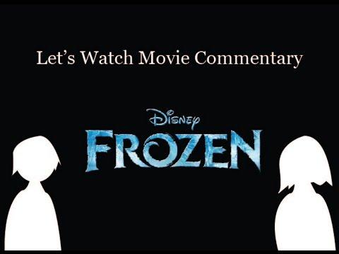 Frozen (2013) By Chris Buck & Jennifer Lee - Let's Watch Movie Commentary