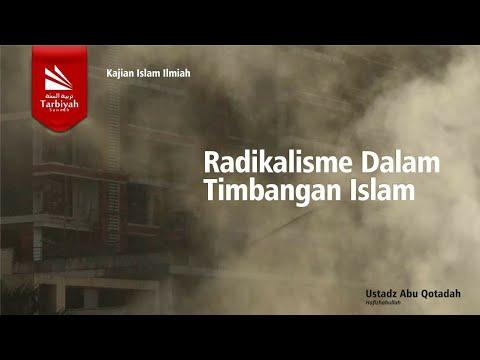 Radikalisme Dalam Timbangan Islam | Ustadz Abu Qotadah